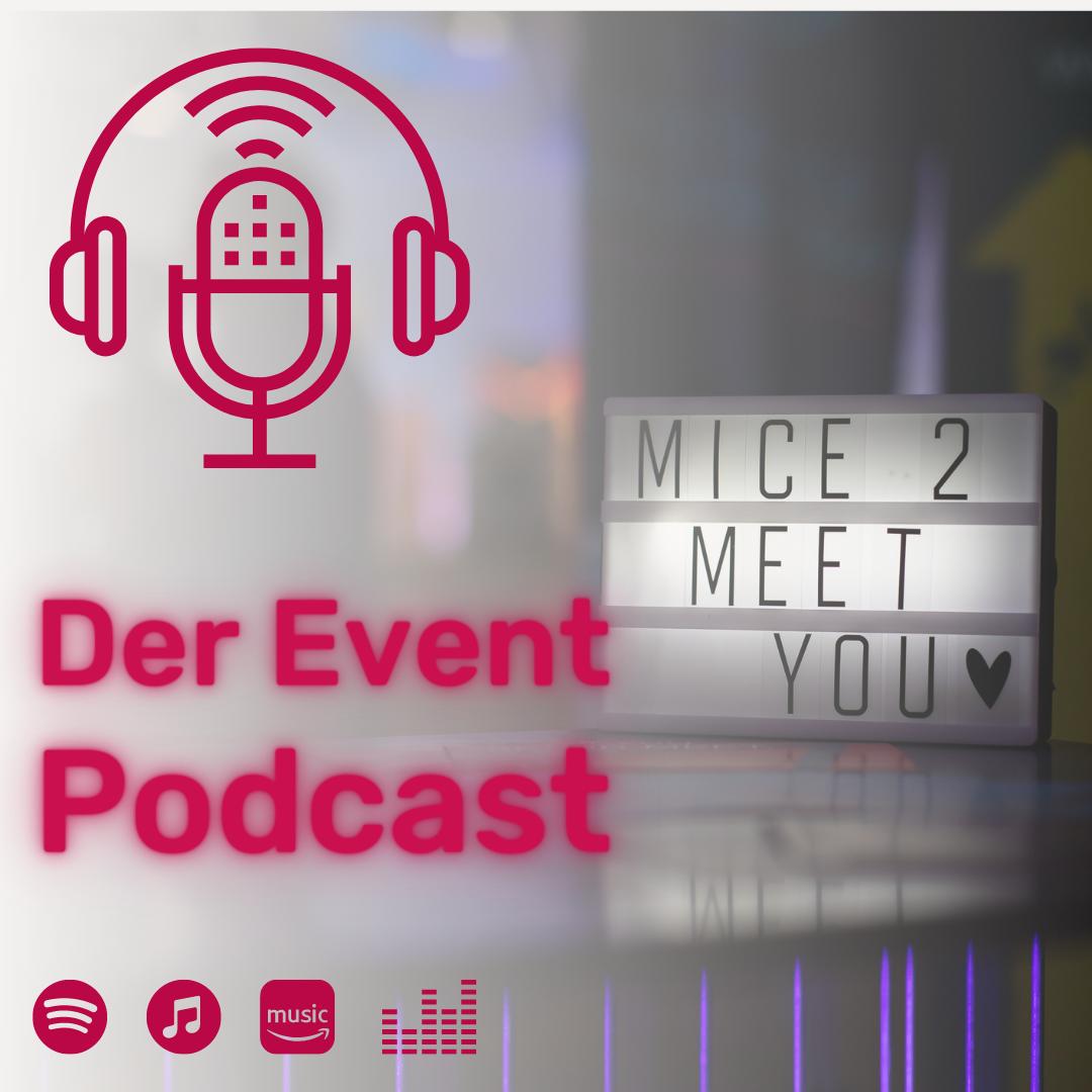 MICE MEET you Der Event Podcast